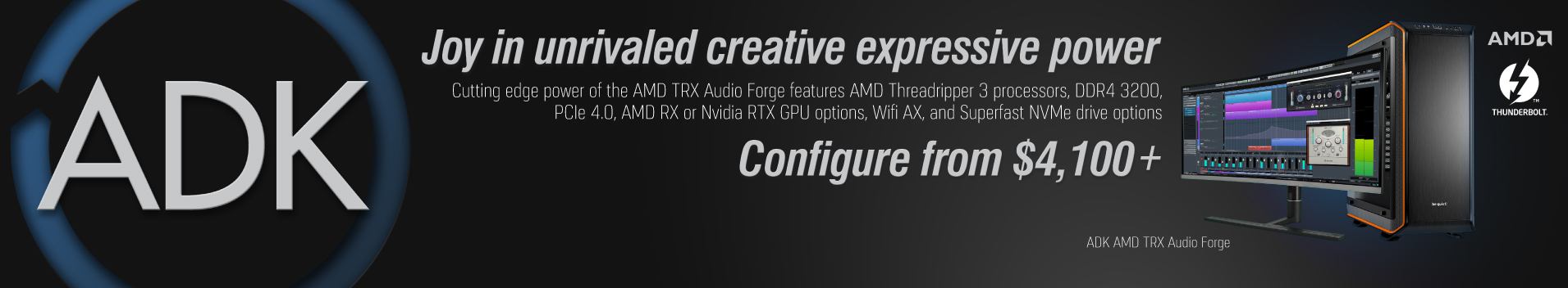 ADK TRX Audio Forge DAW Workstation. AMD's TRX40 Chipset and latest Ryzen 3rd Generation Threadripper processors. Contact Us today to configure your system!